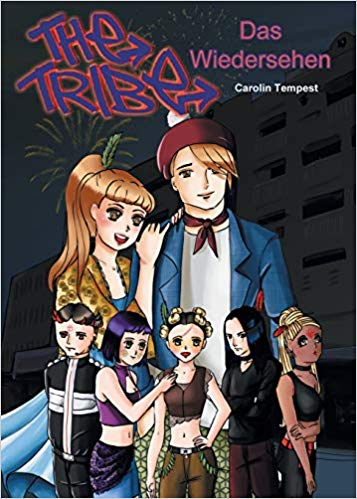 Carolin Tempest: The Tribe – das Widersehen