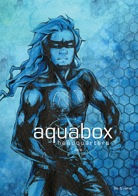 Sia & Yamiz: Aquabox headquarterszero