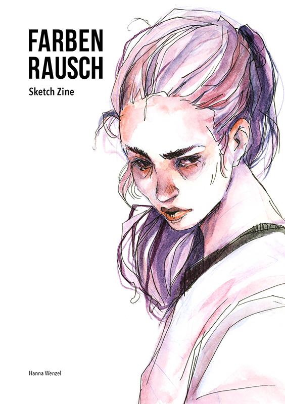 Hanna Wenzel: Farbenrausch – SketchZine